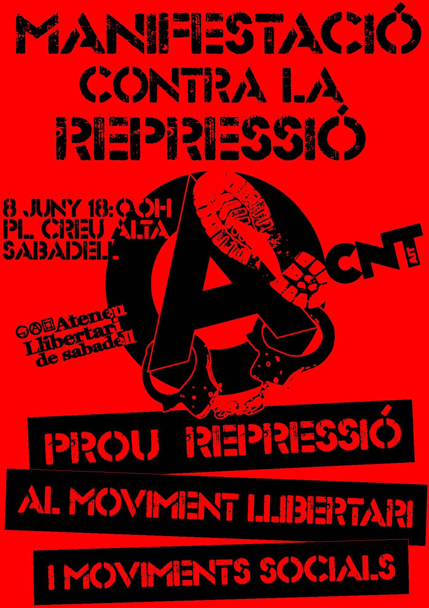 [Dissabte 8 de juny 18h Pl.Creu Alta] Manifestació contra la repressió al moviment llibertari i als moviments socials