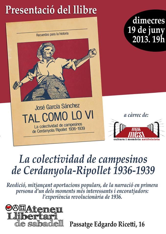 """Presentació del llibre """"Tal como lo vi. La colectividad de campesinos de Cerdanyola-Ripollet 1936-1939"""""""