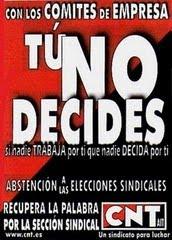 Boicot elecciones sindicales. Si nadie trabaja por ti que nadie decida por ti