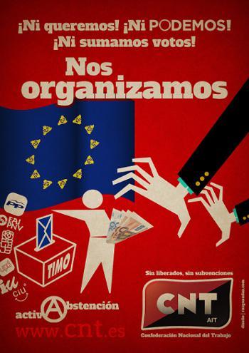Ni queremos, ni podemos, ni sumamos votos: nos organizamos.