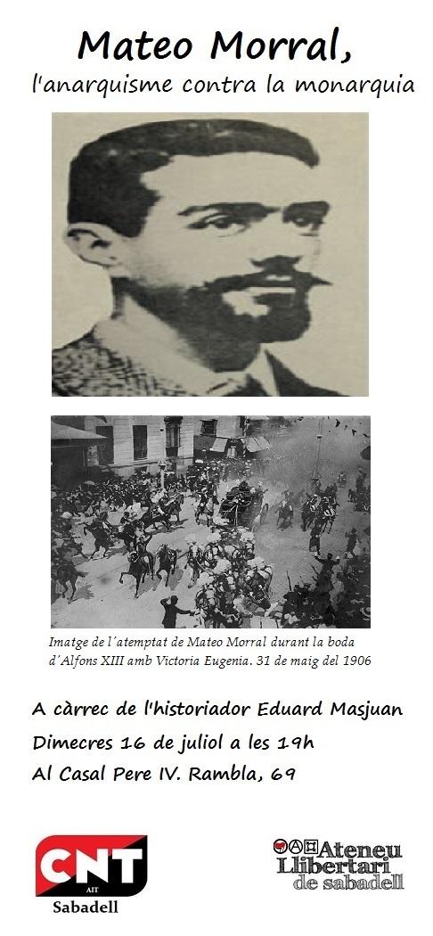 [Xerrada] Mateo Morral, l'anarquisme contra la monarquia