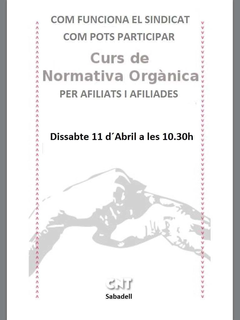 Dissabte 11 d' Abril. Curs sobre organització a la CNT per afiliats i afiliades.