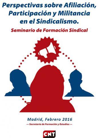 Seminario de Formación Sindical: Perspectivas sobre afiliación, participación y militancia en el sindicalismo, Madrid, 13 de febrero de 2016