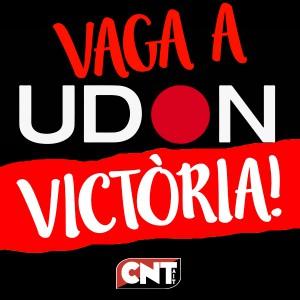 Victoria en la huelga de UDON!